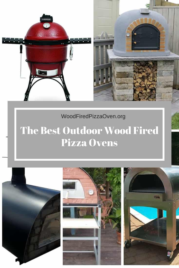 The Best Outdoor Wood Fired Pizza Ovens 2018 Wood Fired